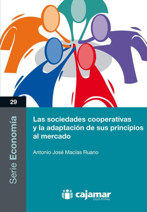 Presentación del libro 'Las sociedades cooperativas y la adaptación de sus principios al mercado'