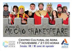 Mucho Shakespeare' llega este viernes al Centro Cultural de Adra