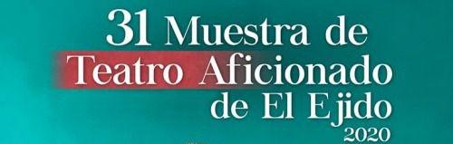 El Ayuntamiento de El Ejido suspende la XXXI Muestra de Teatro Aficionado