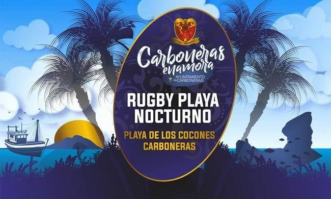 Carboneras celebra este sábado el Torneo de Rugby Playa Nocturno