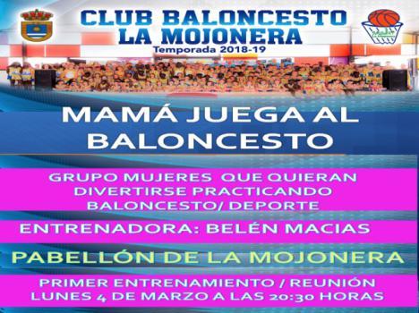 El CB La Mojonera pone en marcha un grupo de baloncesto dirigido a mujeres.