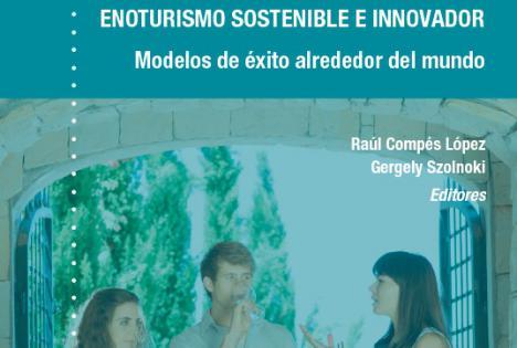 Cajamar difunfe los modelos de éxito para un enoturismo sostenible e innovador