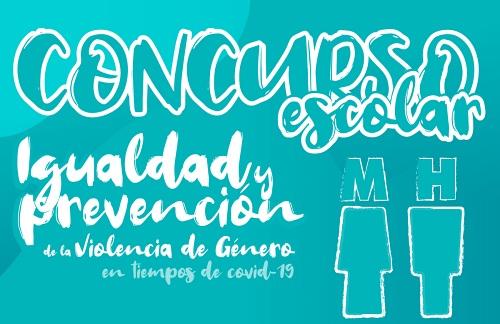 """Convocado el """"I Concurso Escolar Igualdad y Prevención de la violencia de género en tiempos de COVID- 19"""""""