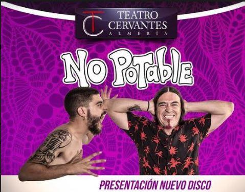 NO POTABLE hará 'Mucho Ruido' este viernes en el Cervantes