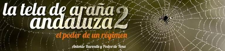 La tela de araña andaluza: el poder de un régimen